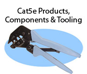 Cat5e Products, Components & Tooling