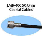 LMR-400 50 Ohm Coaxial Cables